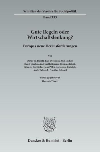 Cover: Gute Regeln oder Wirtschaftslenkung?