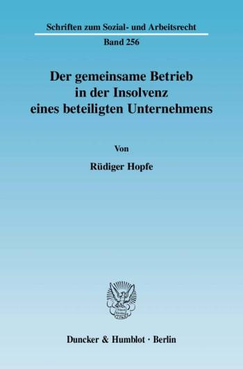 Cover: Der gemeinsame Betrieb in der Insolvenz eines beteiligten Unternehmens