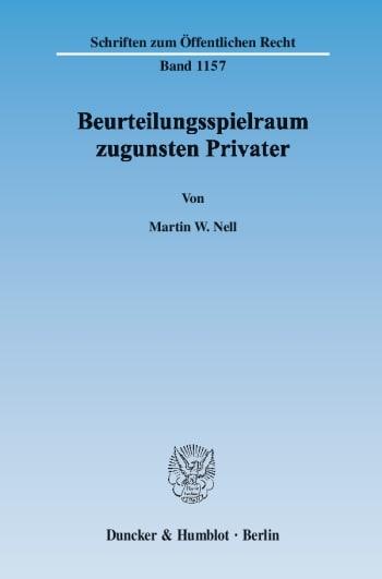 Cover: Beurteilungsspielraum zugunsten Privater