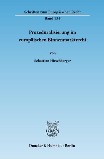 Cover: Prozeduralisierung im europäischen Binnenmarktrecht