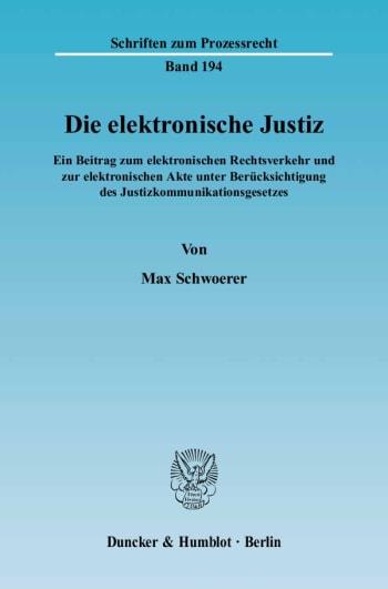 Cover: Die elektronische Justiz