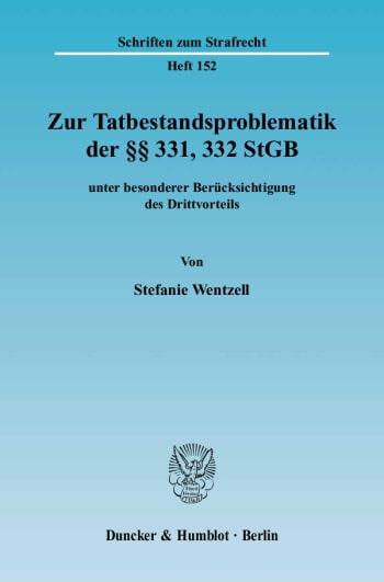 Cover: Zur Tatbestandsproblematik der §§ 331, 332 StGB