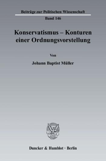 Cover: Konservatismus - Konturen einer Ordnungsvorstellung
