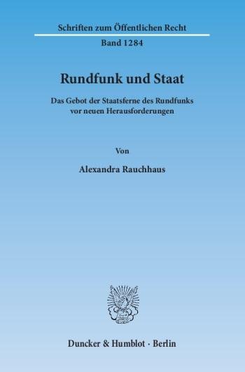 Cover: Rundfunk und Staat