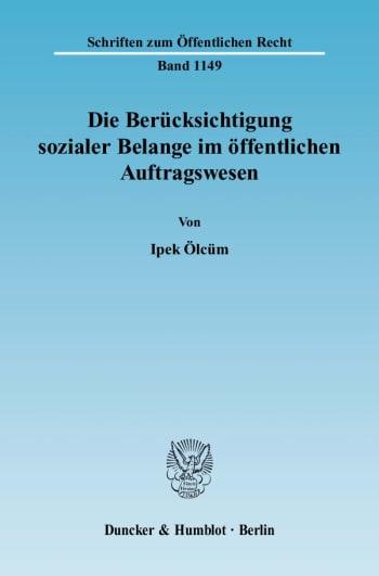 Cover: Die Berücksichtigung sozialer Belange im öffentlichen Auftragswesen
