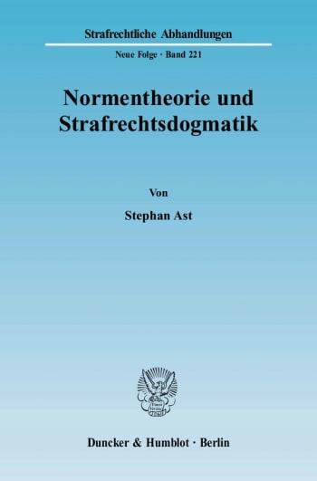 Cover: Normentheorie und Strafrechtsdogmatik