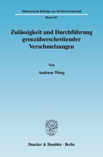 Cover: Zulässigkeit und Durchführung grenzüberschreitender Verschmelzungen