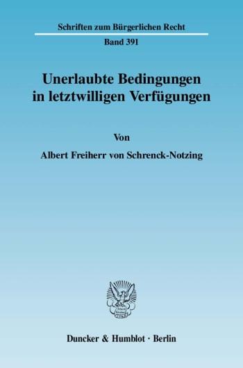 Cover: Unerlaubte Bedingungen in letztwilligen Verfügungen