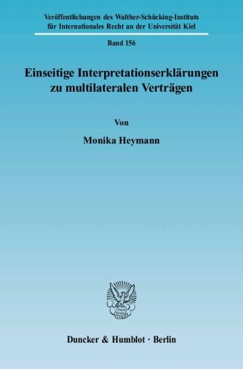 Cover: Einseitige Interpretationserklärungen zu multilateralen Verträgen