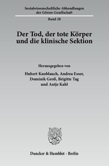 Cover: Der Tod, der tote Körper und die klinische Sektion