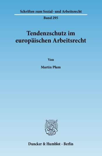 Cover: Tendenzschutz im europäischen Arbeitsrecht