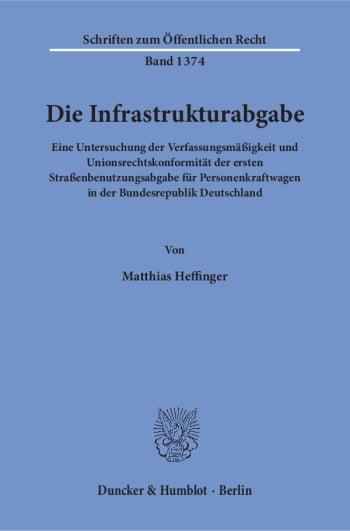 Cover: Die Infrastrukturabgabe
