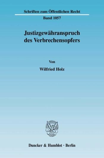 Cover: Justizgewähranspruch des Verbrechensopfers