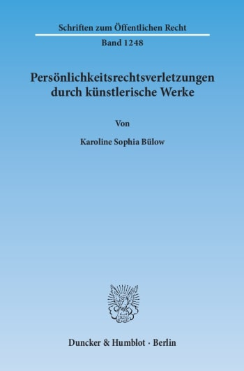 Cover: Persönlichkeitsrechtsverletzungen durch künstlerische Werke