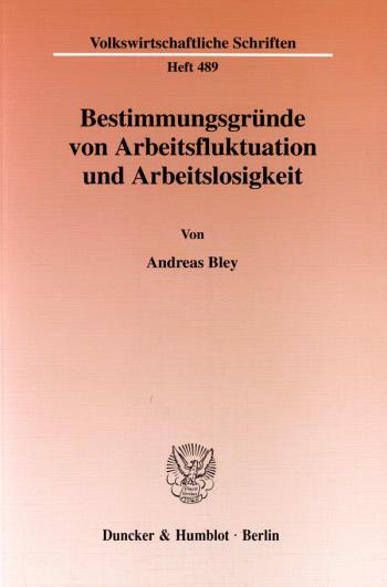 Cover: Bestimmungsgründe von Arbeitsfluktuation und Arbeitslosigkeit