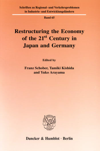 Cover: Restructuring the Economy of the 21st Century in Japan and Germany
