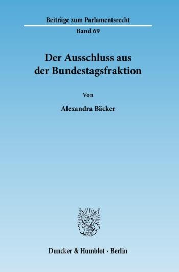 Cover: Der Ausschluss aus der Bundestagsfraktion