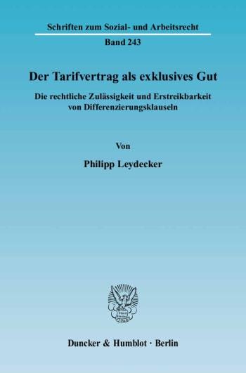 Cover: Der Tarifvertrag als exklusives Gut