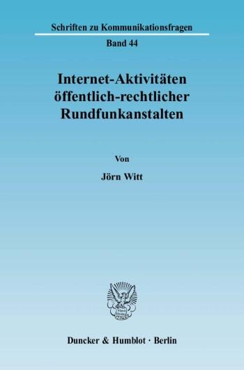 Cover: Internet-Aktivitäten öffentlich-rechtlicher Rundfunkanstalten