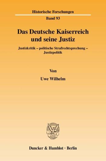 Cover: Das Deutsche Kaiserreich und seine Justiz