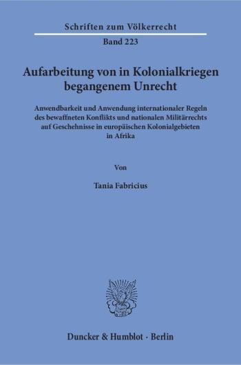 Cover: Aufarbeitung von in Kolonialkriegen begangenem Unrecht