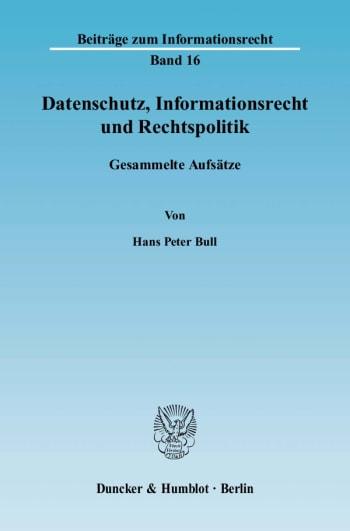 Cover: Datenschutz, Informationsrecht und Rechtspolitik