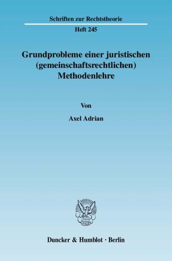 Cover: Grundprobleme einer juristischen (gemeinschaftsrechtlichen) Methodenlehre