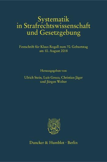Cover: Systematik in Strafrechtswissenschaft und Gesetzgebung