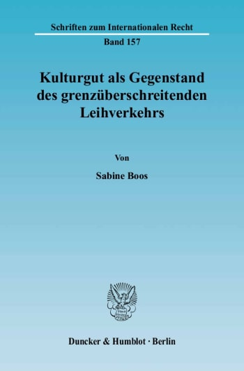 Cover: Kulturgut als Gegenstand des grenzüberschreitenden Leihverkehrs