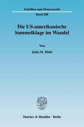 Cover: Die US-amerikanische Sammelklage im Wandel