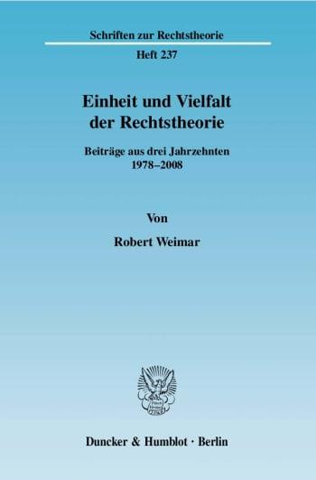 Cover: Einheit und Vielfalt der Rechtstheorie