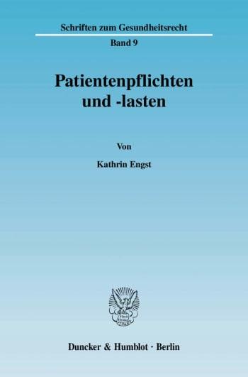 Cover: Patientenpflichten und -lasten