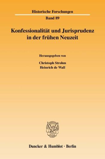 Cover: Konfessionalität und Jurisprudenz in der frühen Neuzeit
