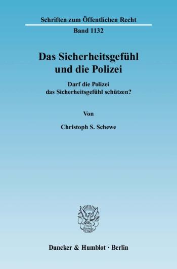 Cover: Das Sicherheitsgefühl und die Polizei