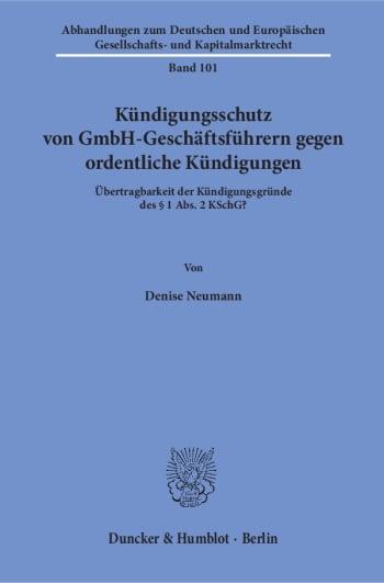 Cover: Kündigungsschutz von GmbH-Geschäftsführern gegen ordentliche Kündigungen