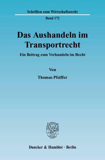 Cover: Das Aushandeln im Transportrecht