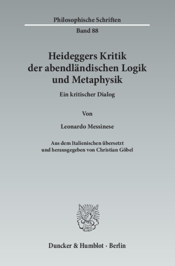 Cover: Heideggers Kritik der abendländischen Logik und Metaphysik