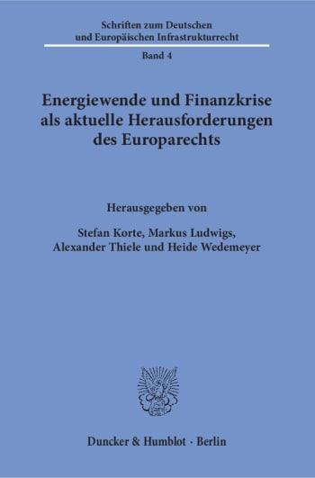 Cover: Energiewende und Finanzkrise als aktuelle Herausforderungen des Europarechts