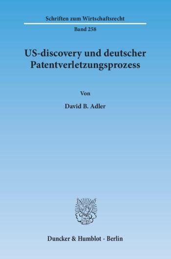 Cover: US-discovery und deutscher Patentverletzungsprozess