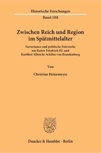 Cover: Zwischen Reich und Region im Spätmittelalter