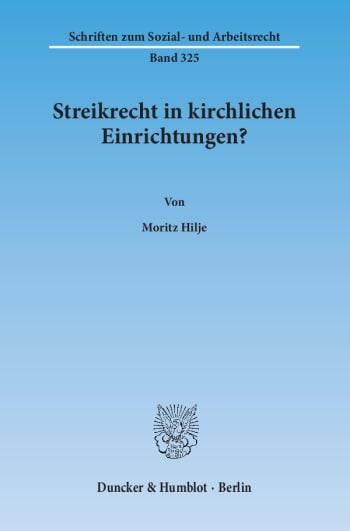 Cover: Streikrecht in kirchlichen Einrichtungen?