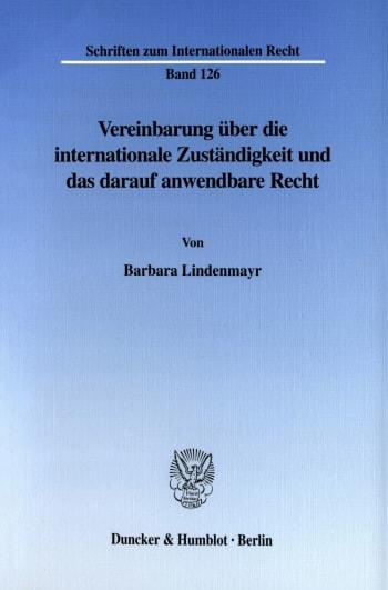 Cover: Vereinbarung über die internationale Zuständigkeit und das darauf anwendbare Recht