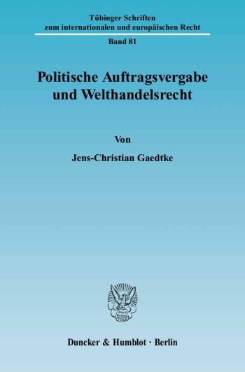 Cover: Politische Auftragsvergabe und Welthandelsrecht