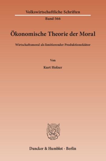 Cover: Ökonomische Theorie der Moral