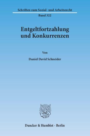 Cover: Entgeltfortzahlung und Konkurrenzen