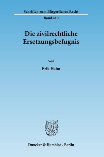 Cover: Die zivilrechtliche Ersetzungsbefugnis