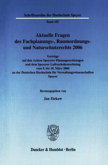 Cover: Aktuelle Fragen des Fachplanungs-, Raumordnungs- und Naturschutzrechts 2006