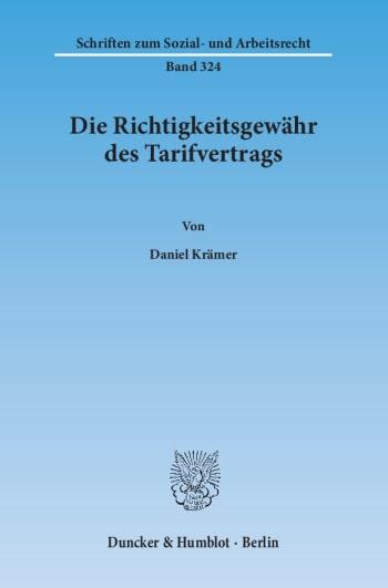 Cover: Die Richtigkeitsgewähr des Tarifvertrags