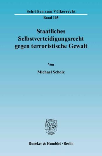 Cover: Staatliches Selbstverteidigungsrecht gegen terroristische Gewalt
