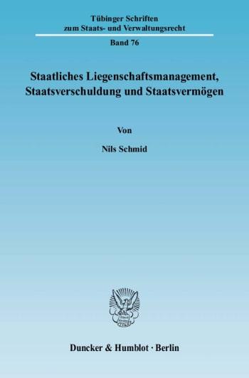 Cover: Staatliches Liegenschaftsmanagement, Staatsverschuldung und Staatsvermögen